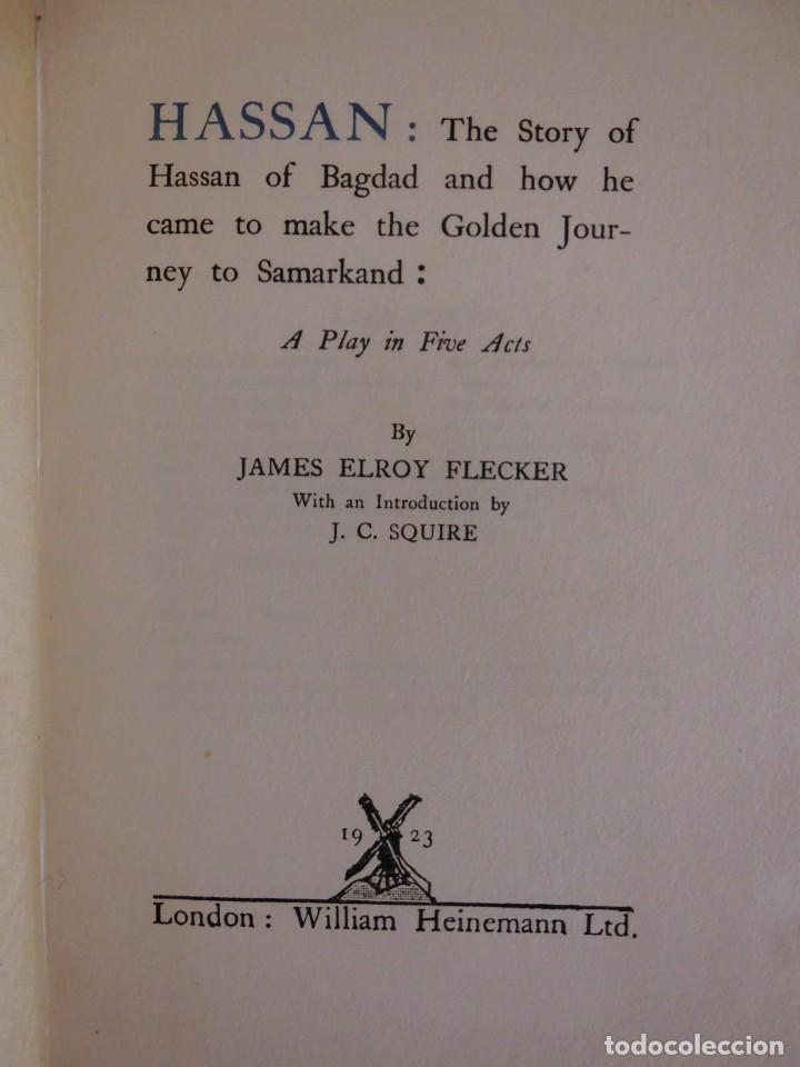HASSAN (1923), EDICIÓN NUMERADA Y LIMITADA - LIBRO OBRA DE JAMES ELROY FLECKER (Libros antiguos (hasta 1936), raros y curiosos - Literatura - Teatro)
