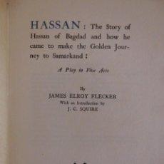 Libros antiguos: HASSAN (1923), EDICIÓN NUMERADA Y LIMITADA - LIBRO OBRA DE JAMES ELROY FLECKER. Lote 172093552