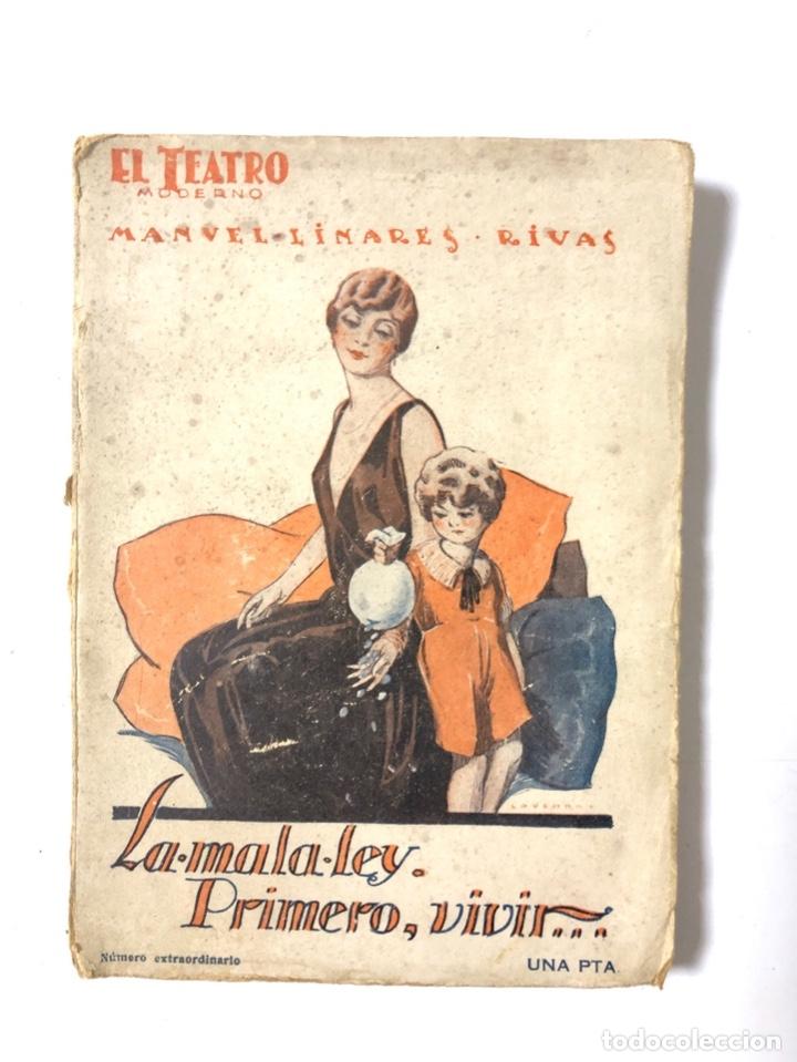 LA MALA LEY. EL TEATRO MODERNO. MANUEL LINARES RIVAS. MADRID, 1927. AÑO III. Nº 83. (Libros antiguos (hasta 1936), raros y curiosos - Literatura - Teatro)