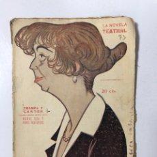 Libros antiguos: TRAMPA Y CARTON. MUÑOZ SECA Y PEREZ FERNANDEZ. LA NOVELA TEATRAL. AÑO III. Nº 73. MADRID, 1913.. Lote 172142473