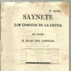 Libros antiguos: 3907.- CADIZ - SAYNETE XXXIV - LOS COMICOS DE LA LEGUA SU AUTOR D.JUAN DEL CASTILLO - CADIZ AÑO 1812. Lote 172162788