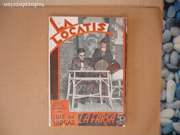 LA FARSA- LA LOCATIS, LUIS DE VARGAS.Nº 270- AÑO 1932 (Libros antiguos (hasta 1936), raros y curiosos - Literatura - Teatro)