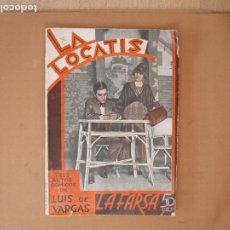 Libros antiguos: LA FARSA- LA LOCATIS, LUIS DE VARGAS.Nº 270- AÑO 1932. Lote 173108147