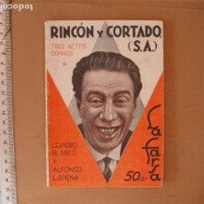 Libros antiguos: LA FARSA- RINCON Y CORTADO (S.A.) LEANDRO BLANCO Y ALFONSO LAPENA .Nº 262- AÑO 1932. Lote 173112018