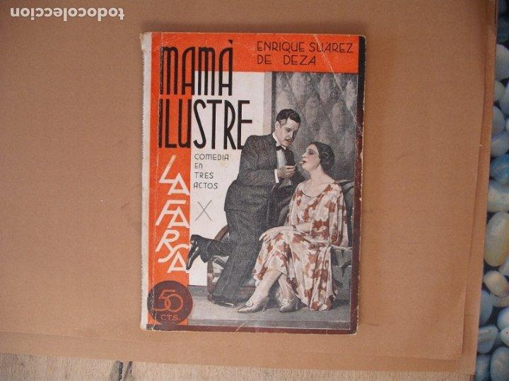 LA FARSA. MAMA ILUSTRE, ENRIQUE SUAREZ DE DEZA .Nº 253- AÑO 1932 (Libros antiguos (hasta 1936), raros y curiosos - Literatura - Teatro)