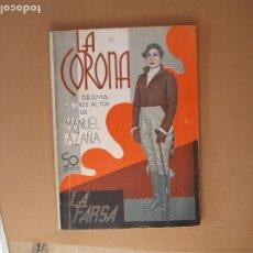 Libros antiguos: LA FARSA. LA CORONA, MANUEL AZAÑA .Nº 244- AÑO 1932. Lote 173366313