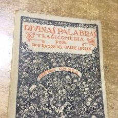 Libros antiguos: RAMÓN DEL VALLE - INCLÁN - 1920 - DIVINAS PALABRAS - PRIMERA EDICIÓN. Lote 173592935