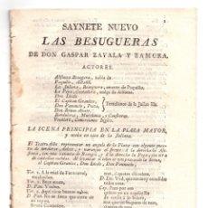 Libros antiguos: PLIEGO DE CORDEL SAYNETE NUEVO LAS BESUGUERAS DE DON GASPAR ZAVALA Y ZAMORA. CIRCA 1815. Lote 173644254