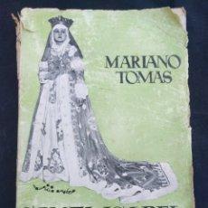 Libros antiguos: SANTA ISABEL DE ESPAÑA. MARIANO TOMÁS. DISEÑO GRÁFICO DE MAURICIO AMSTER. 1934.. Lote 174043204