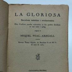 Libros antiguos: MIQUEL POAL-AREGALL. LA GLORIOSA. 1934. Lote 174078954