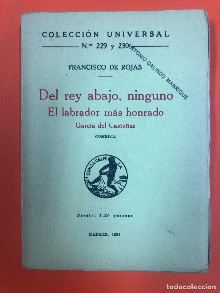 DEL REY ABAJO, NINGUNO. EL LABRADOR MAS HONRADO. GARCÍA DEL CASTAÑAR. FRANCISCO DE ROJAS. 1934 (Libros antiguos (hasta 1936), raros y curiosos - Literatura - Teatro)