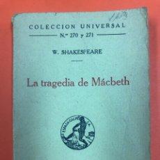 Libros antiguos: LA TRAGEDIA DE MACBETH - SHAKESPEARE - COL. UNIVERSAL 270 Y 271 - ESPASA CALPE 1927. Lote 174432443