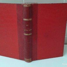 Livres anciens: LA BONA GENT SANTIAGO RUSIÑOL PRIMERA EDICION. Lote 174689812
