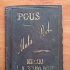 Libros antiguos: 1888 MALA NIT - JOSEPH MARÍA POUS / PRIMERA EDICIÓN - EN CATALÁN. Lote 175259455