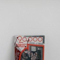 Libros antiguos: 20000 DUROS COMEDIA MELODRAMATICA L. NAVARRO Y A. TORRADO AÑO 1934. Lote 175996863