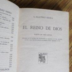 Libros antiguos: EL REINO DE DIOS - ELEGÍA EN TRES ACTOS - G. MARTÍNEZ SIERRA - ED. RENACIMIENTO 1916 . Lote 176037019