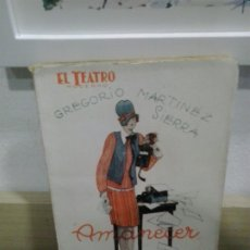 Libros antiguos: LMV - AMANECER. GREGORIO MARTINEZ SIERRA. Lote 176063310