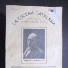 Libros antiguos: COMÈDIA D'AMOR POMPEU CREHUET 1934 LA ESCENA CATALANA 406 LLIBRERIA BONAVIA. Lote 176392815