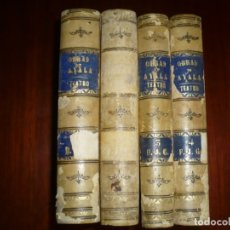 Libros antiguos: 4 TOMOS OBRAS DE ADELARDO LOPEZ DE AYALA TEATRO 1881-82--83-84 MADRID . Lote 177190578