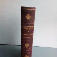 Libri antichi: LA DESHEREDADA. BENITO PÉREZ GALDÓS. PRIMERA EDICIÓN.. Lote 177595192