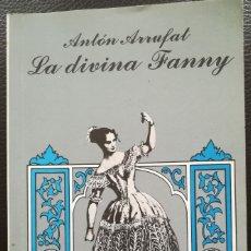 Libros antiguos: ANTON ARRUFAT. LA DIVINA FANNY.ENSAYO ESCÉNICO. CUBA 1995. Lote 177812684