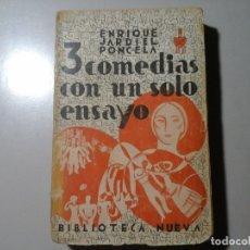 Libros antiguos: ENRIQUE JARDIEL PONCELA. 3 COMEDIAS CON UN SÓLO ENSAYO. 1ª EDICIÓN 1934. TEATRO. VANGUARDIAS.. Lote 177846625