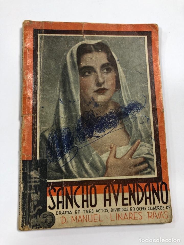 SANCHO AVENDAÑO. MANUEL LINARES RIVAS. LA FARSA. AÑO VII. NUM 305. MADRID, 1933. PAGS: 63 (Libros antiguos (hasta 1936), raros y curiosos - Literatura - Teatro)