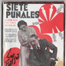 Libros antiguos: SIETE PUÑALES - SERRANO ANGUITA - LA FARSA 295. Lote 178171512