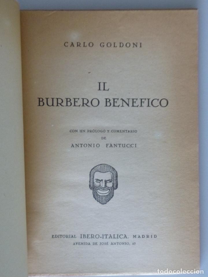 Libros antiguos: CARLO GOLDONI // IL BURBERO BENEFICO // PRÓLOGO DE ANTONIO FANTUCCI // 1940 // EN ITALIANO - Foto 2 - 178334017