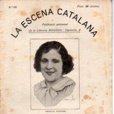 Libros antiguos: JOSEP Mª FOLCH I TORRES : D' AQUESTA AIGUA NO EN BEURÉ (ESCENA CATALANA, 1931). Lote 178895403