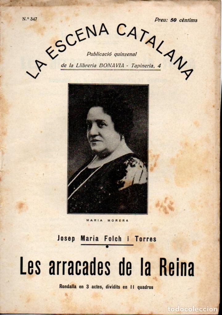 JOSEP Mª FOLCH I TORRES : LES ARRACADES DE LA REINA (ESCENA CATALANA, 1931) (Libros antiguos (hasta 1936), raros y curiosos - Literatura - Teatro)