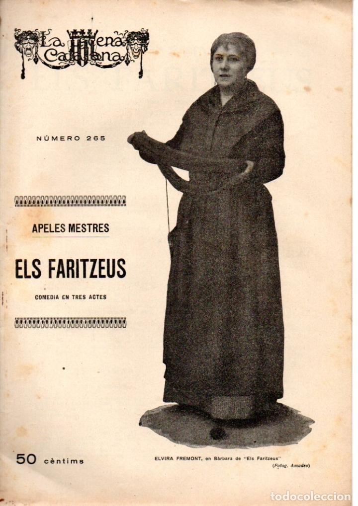 APELES MESTRES : ELS FARITZEUS (ESCENA CATALANA, 1928) (Libros antiguos (hasta 1936), raros y curiosos - Literatura - Teatro)