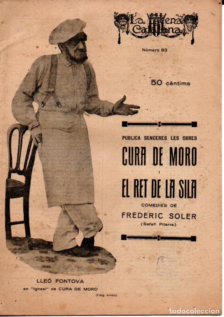 FREDERIC SOLER PITARRA : CURA DE MORO I EL RET DE LA SILA (ESCENA CATALANA, 1925) (Libros antiguos (hasta 1936), raros y curiosos - Literatura - Teatro)