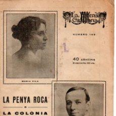 Libros antiguos: JOAQUIM MONTERO : LA PENYA ROCA O LA COLONIA DE L' AMPOLLA (ESCENA CATALANA, 1925). Lote 178897103