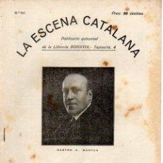 Libros antiguos: GASTON MANTUA : COM MÉS SEREM. MÉS RIUREM (ESCENA CATALANA, 1931). Lote 178897816
