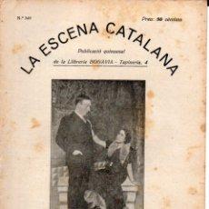 Libros antiguos: GASTON MANTUA : LA MORENA DE COLL BLANC (ESCENA CATALANA, 1931). Lote 178897897