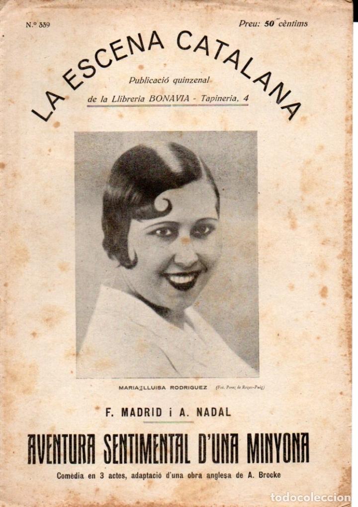 MADRID I NADAL : AVENTURA SENTIMENTAL D'UNA MINYONA (ESCENA CATALANA, 1931) (Libros antiguos (hasta 1936), raros y curiosos - Literatura - Teatro)