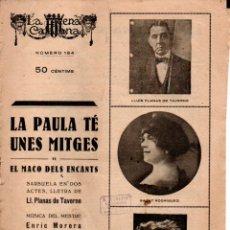 Libros antiguos: PLANAS DE TAVERNA : LA PAULA TÉ UNES MITGES O EL MACO DELS ENCANTS (ESCENA CATALANA, 1924) ZARZUELA. Lote 178898893