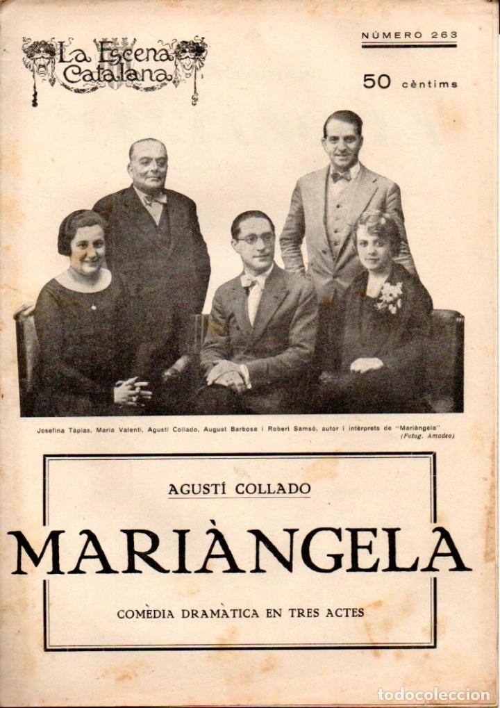 AGUSTÍ COLLADO : MARIANGELA (ESCENA CATALANA, 1928) (Libros antiguos (hasta 1936), raros y curiosos - Literatura - Teatro)