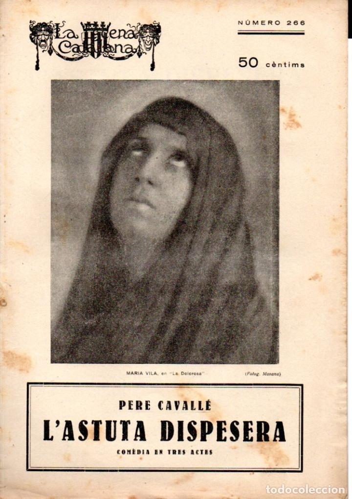 PERE CAVALLÉ : L' ASTUTA DISPESERA (ESCENA CATALANA, 1928) (Libros antiguos (hasta 1936), raros y curiosos - Literatura - Teatro)