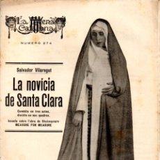 Libros antiguos: SALVADOR VIULAREGUT : LA NOVÍCIA DE SANTA CLARA (ESCENA CATALANA, 1928). Lote 178899818