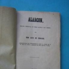 Libros antiguos: TEATRO - ALARCON - DRAMA EN 3 ACTOS - LUIS DE EGUILAZ - AÑO 1853 - 90 PAGINAS - VER. Lote 178937515