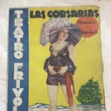 Libros antiguos: TEATRO FRIVOLO - LAS CORSARIAS - PARADAS Y JIMENEZ - 1936 NUMERO 14 - CON IMAGENES DE ESCENAS 18X13. Lote 179146850