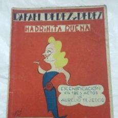 Libros antiguos: MADRINITA BUENA - RAFAEL PEREZ Y PEREZ - BIBLIOTECA TEATRAL - 1941 NUMERO 17 - 17X12 - 60 PAGINAS. Lote 179147216