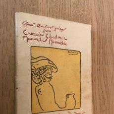 Libros antiguos: OBRAS TEATRAES GALEGAS - MAL DE MOITOS - TRATO A CEGAS - FERROL - 1921. Lote 180330626