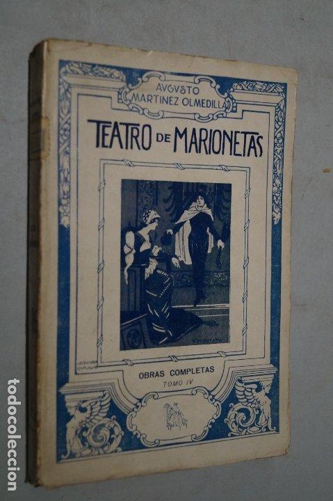 TEATRO DE MARIONETAS. AUGUSTO MARTINEZ OLMEDILLA. 1920 (Libros antiguos (hasta 1936), raros y curiosos - Literatura - Teatro)