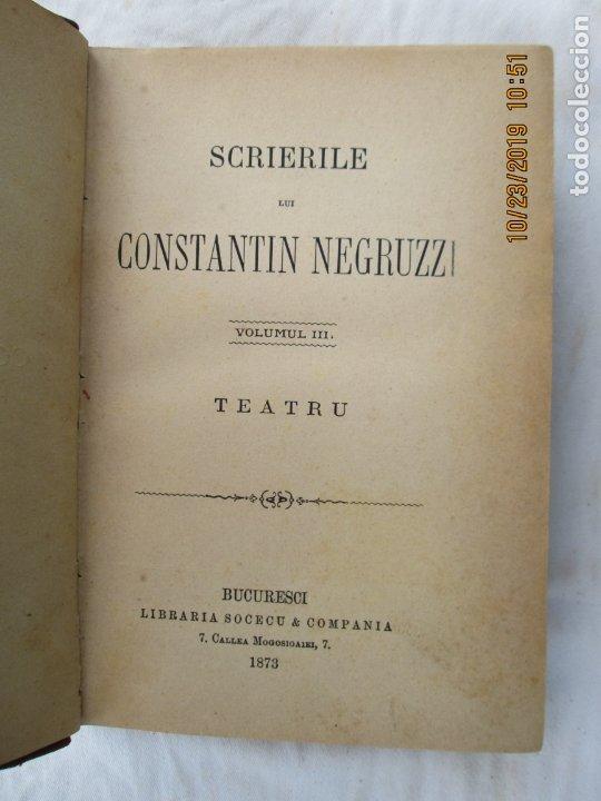 SCRIERILE LUI CONSTANTIN NEGRUZZI - VOLUMEN III - TEATRU - BUCURESCI 1873. (Libros antiguos (hasta 1936), raros y curiosos - Literatura - Teatro)