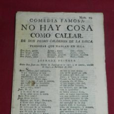 Libros antiguos: (M3.6) D. PEDRO CALDERON DE LA BARCA - COMEDIA FAMOSA NO HAY COSA COMO CALLAR, S.XVIII. Lote 181400121