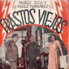 Libros antiguos: TRASTOS VIEJOS. LA FARSA. MUÑOZ SECA Y PEREZ FERNANDEZ. 1933.. Lote 181457352