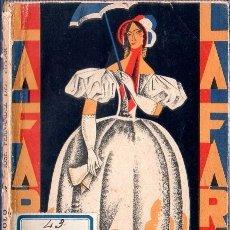 Libros antiguos: LOLA Y LOLO. LA FARSA. JOSE FERNANDEZ DEL VILLAR. 1928.. Lote 181457546